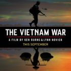 Ken Burns' The Vietnam War